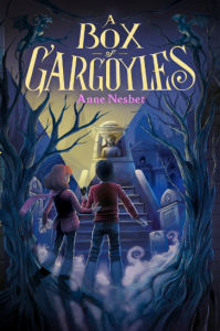 BOX OF GARGOYLES by Anne Nesbet; Editor: Rosemary Brosnan at Harper Children's